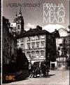 Praha mého mládí