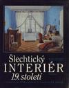 Šlechtický interiér 19. století