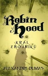 Robin Hood: Král zbojníku obálka knihy