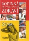 Rodinná encyklopedie zdraví - Žena