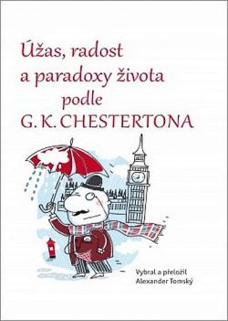 Úžas, radost a paradoxy života podle G. K. Chestertona obálka knihy