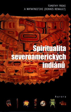 Spiritualita severoamerických Indiánů