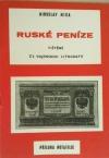 Ruské peníze tištěné československou vojenskou litografií