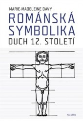 Románská symbolika: Duch 12. století obálka knihy