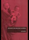 Arcidiecézní muzeum Olomouc : průvodce