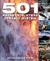 501 katastrof, které otřásly světem