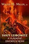 Svatý Leibowitz a Vládkyně divokých koní