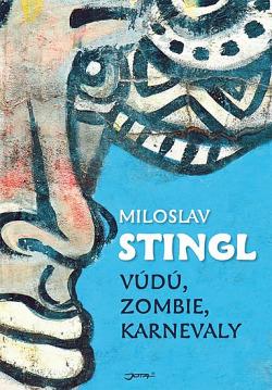Vúdú, zombie, karnevaly obálka knihy