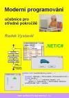 Moderní programování – učebnice pro středně pokročilé