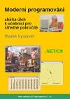 Moderní programování – sbírka úloh k učebnici pro středně pokročilé