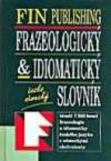 Frazeologický & idiomatický česko-německý slovník obálka knihy