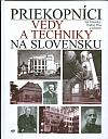 Priekopníci vedy a techniky na Slovensku 3