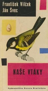 Naše vtáky - 1. zväzok