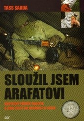 Sloužil jsem Arafatovi obálka knihy