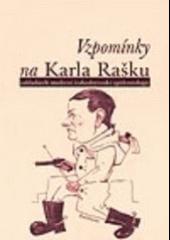 Vzpomínky na Karla Rašku, zakladatele moderní československé epidemiologie obálka knihy