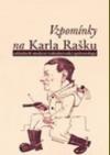 Vzpomínky na Karla Rašku, zakladatele moderní československé epidemiologie
