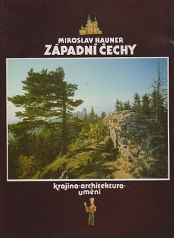 Západní Čechy - krajina, architektura, umění