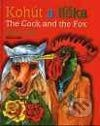 Kohút a líška - The Cock and the Fox