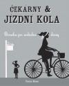 Čekárny & jízdní kola: příručka pro svobodné dámy