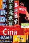 Čína - turistický průvodce Rough Guide