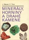 Minerály, horniny a drahé kamene