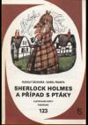 Sherlock Holmes a případ s ptáky