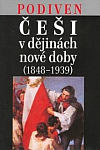 Češi v dějinách nové doby (1848-1939)