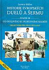 Historie evropských duelů a šermu III