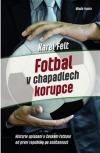 Fotbal v chapadlech korupce