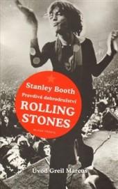Pravdivá dobrodružství Rolling Stones