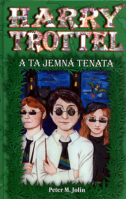Harry Trottel a ta jemná tenata obálka knihy