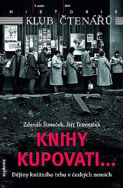 Knihy kupovati... Dějiny knižního trhu v českých zemích obálka knihy