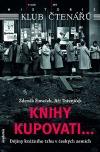 Knihy kupovati... Dějiny knižního trhu v českých zemích