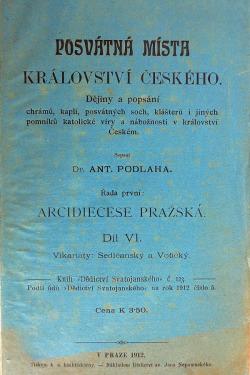 Posvátná místa království Českého - Arcidiecese Pražská Díl VI.: Vikariáty Sedlčanský a Votický