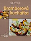 Bramborová kuchařka -  222 osvědčených receptů