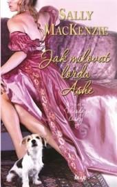 Jak milovat lorda Ashe obálka knihy