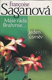 Máte ráda Brahmse / Jeden úsměv