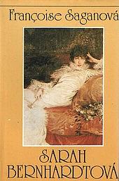 Sarah Bernhardtová: Neutíchajúci smiech obálka knihy