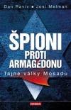 Špioni proti Armagedonu - Tajné války Mosadu