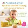 Rychlé a snadné recepty pro kojence a batolata - 100 nejlepších jídel, která připravíte za pár minut