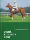 Velká etologie koní