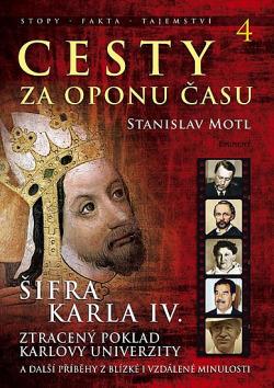 Cesty za oponu času 4 - Šifra Karla IV. obálka knihy