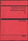 Výroba a rozvod elektrické energie II.