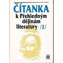 Čítanka k Přehledným dějinám literatury I obálka knihy