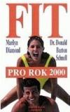 Fit pro rok 2000