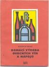 Domácí výroba ovocných vín a nápojů