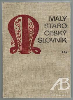 Malý staročeský slovník obálka knihy