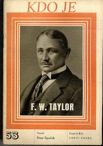 f w taylor March 22, 1915 obituary f w taylor, expert in efficiency, dies by the new york times philadelphia, march 21--frederick winslow taylor.