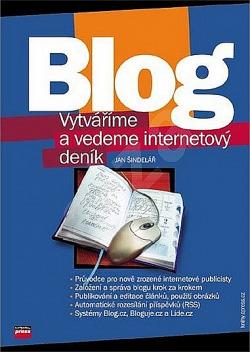 Blog: vytváříme a vedeme internetový deník