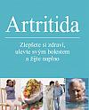 Artritida - Zlepšete si zdraví, ulevte svým bolestem a žijte naplno
